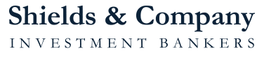 Shields and Company investment bankers
